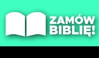 Zamów Biblię!